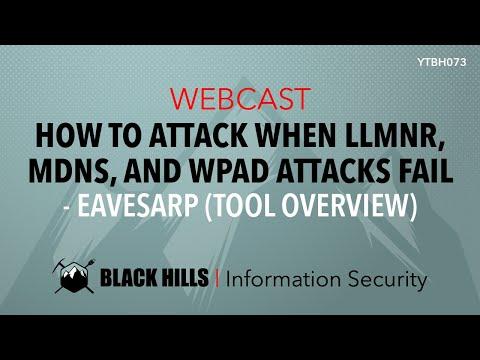 Webcast: How to attack when LLMNR, mDNS, and WPAD attacks