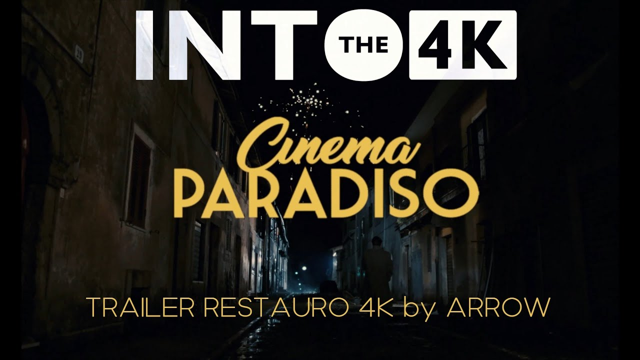 Nuovo Cinema Paradiso Trailer Restauro 4k By Arrow Youtube