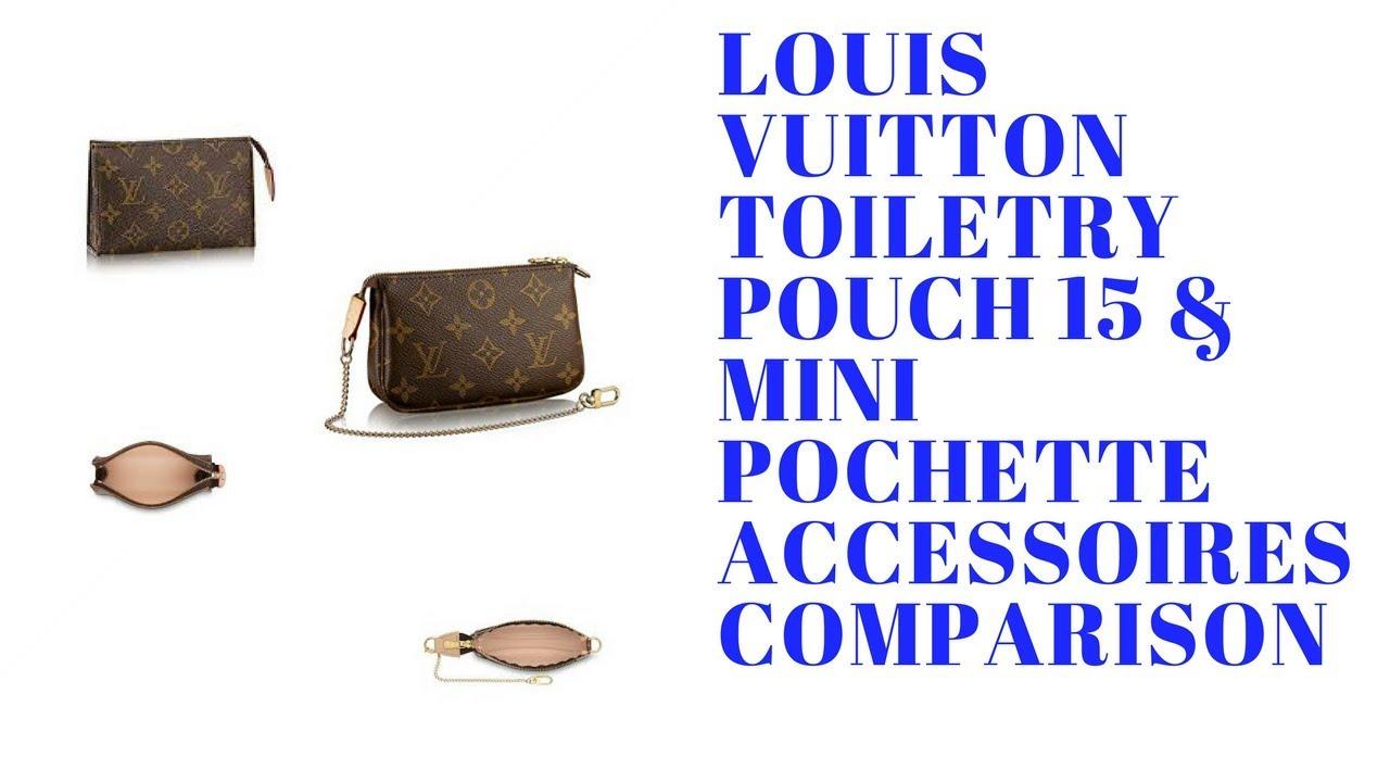 5c9c04f023f3 LOUIS VUITTON TOILETRY POUCH 15   MINI POCHETTE ACCESSOIRES COMPARISON -  YouTube