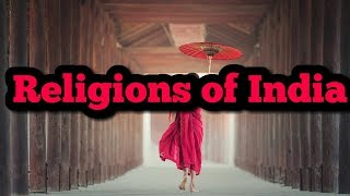 Religions in India भारत के प्रमुख धर्म