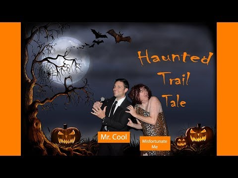 Episode # 8 - Haunted Trail Tale | The Adventures of Mr. Cool and Misfortunate Me