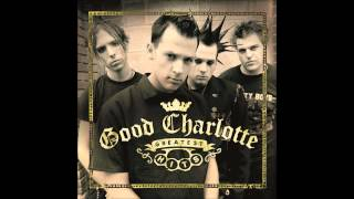 Good Charlotte - Lifestyles of the Rich & Famous [HQ]