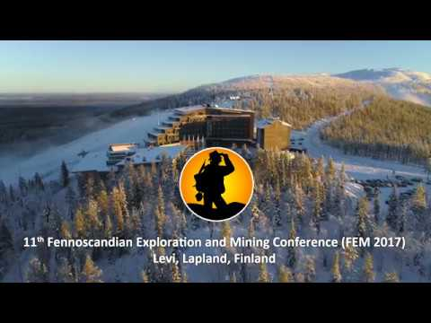 Fennoscandian Exploration and Mining - FEM 2017 Conference