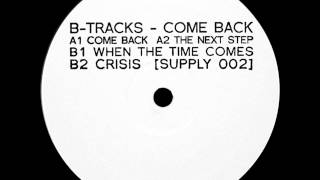 B Tracks Come Back