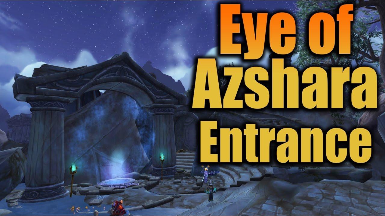 Eye Of Azshara Entrance