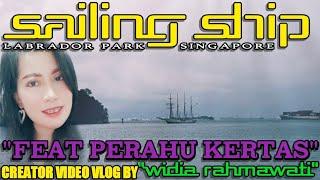 Sailing ship ~ Feat Perahu kertas ~