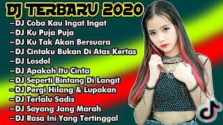 Dj Tik Tok Terbaru 2020   Dj Coba Kau Ingat Ingat Full Album Remix 2020 Full Bass Viral Enak