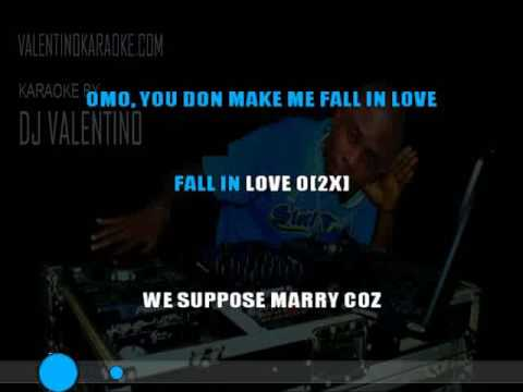 DBANJ FALL IN LOVE KARAOKE BY DJ VALENTINO