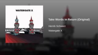 Take Words in Return (Original)