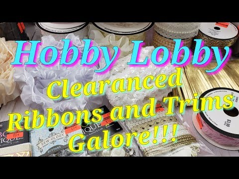 Hurry!!  Hobby Lobby Ribbon/Trim CLEARANCE 75% OFF