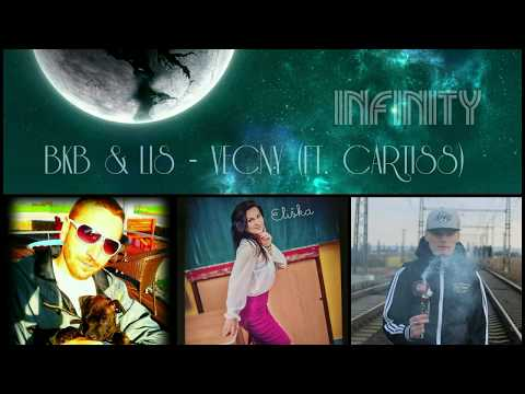BKB - Věčný ft. Lis x Cartisss [OFFICIAL VIDEO]