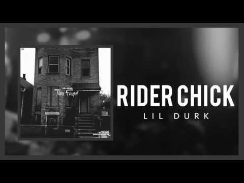 Lil Durk - Rider Chick ft Dej Loaf (Official Audio)