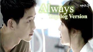 [MV/Tagalog] Always by Yoon Mirae (윤미래) Descendants of the Sun (태양의 후예) OST
