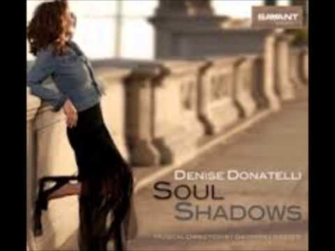Denise donatelli - Soul Shadows.