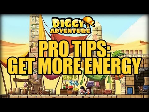 DIGGY'S ADVENTURE TIPS - GET MORE ENERGY