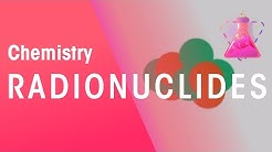 What are Radioactive isotopes (radionuclides)   Chemistry for All   The Fuse School