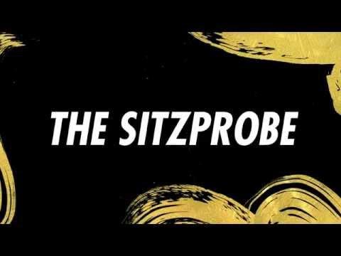The Sitzprobe