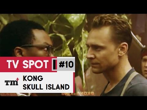 KONG  SKULL ISLAND #10 Extended TV Spot - MUTO 2017 - Tom Hiddleston Monster Movie HD