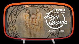Trio Macan - Jaran Goyang (Official Lyric Video)