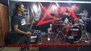 XPDC | Di Sebalik Tabir Praktis & Pembikinan Album baru 2018