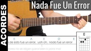 Nada Fue un Error Acordes para guitarra Cover y DEMO ( Coti )