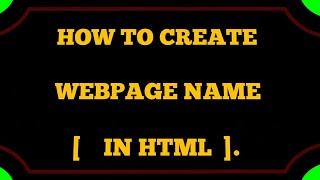 Html-ka Webseite name kaise banate h,so erstellen Sie im html-Webseite mit dem Namen