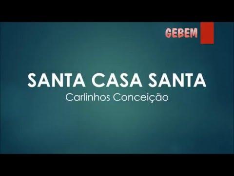 Santa Casa Santa / Carlinhos Conceição (legendada)