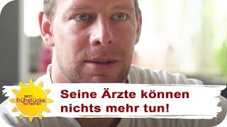 SIMON (36) WIRD STERBEN: Sein letzter Wunsch | SAT.1 Frühstücksfernsehen | TV