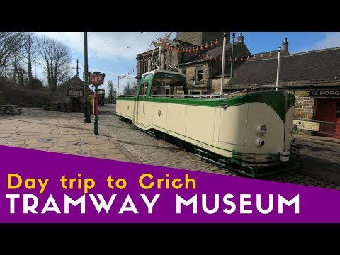 Day Trip To Crich Tramway Museum