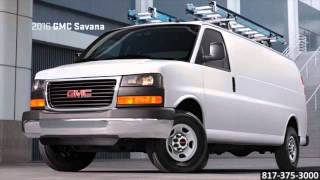 New 2016 GMC Savana Safety Classic Buick GMC Arlington TX Fort Worth TX