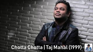 Chotta Chotta | Taj Mahal (1999) | A.R. Rahman [HD]