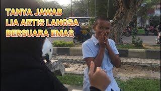 TANYA JAWAB BERSAMA LIA LANGSA BERSUARA EMAS