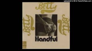 betty handful of love