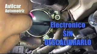 Electronico Cuerpo De Aceleracion Limpiar Sin Descalibrar Avilcar