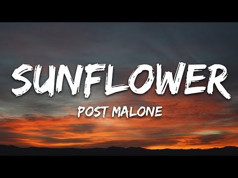 Post Malone Swae Lee - Sunflower  Spider-Man: Into the Spider-Verse