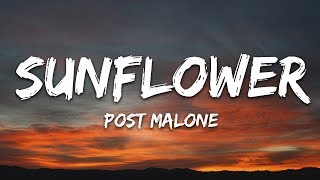 Gambar cover Post Malone, Swae Lee - Sunflower (Lyrics) (Spider-Man: Into the Spider-Verse)