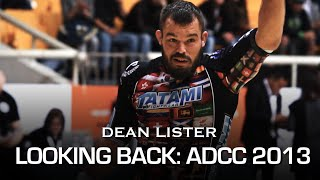 Dean Lister - Looking Back: ADCC 2013