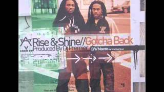 Rise & Shine - Gotcha Back (Instrumental)