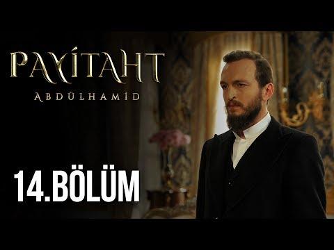 Payitaht Abdülhamid 14. Bölüm HD