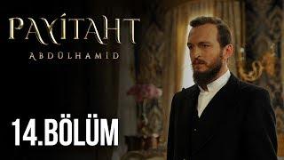 Payitaht Abdülhamid 14. Bölüm