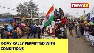 R-Day Rally Permitted With Conditions | Farmers' Tractor Rally | NewsX