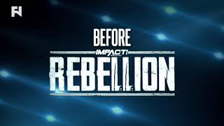 Final IMPACT Before Rebellion | IMPACT Fri. at 10 p.m. ET