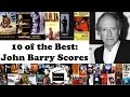 10 of the Best: John Barry Film Scores