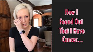 How I found out that I had cancer.