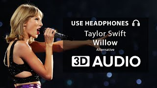 Taylor swift - willow (3d audio ...