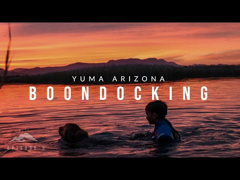 Boondocking In Yuma Arizona At Mittry Lake. Is The View Worth It? - Episode 6