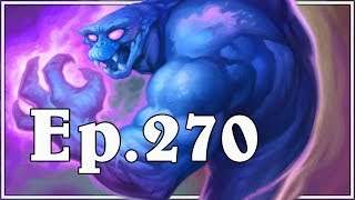 Funny And Lucky Moments - Hearthstone - Ep. 270