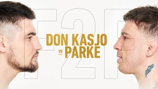 FAME 10 F2F: Don Kasjo vs Parke (Face 2 Face)