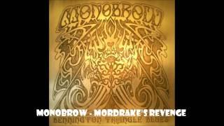 Monobrow - Mordrake