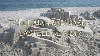 Cele mai frumoase castele de nisip